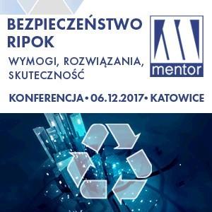 """II Konferencja """"Bezpieczeństwo RIPOK - wymogi, rozwiązania, skuteczność"""" - Katowice, MENTOR S.A.,"""