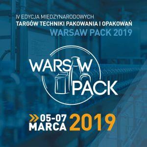 IV Międzynarodowe Targi Techniki Pakowania i Opakowań Warsaw Pack 2019, PTAK WARSAW EXPO, Nadarzyn.